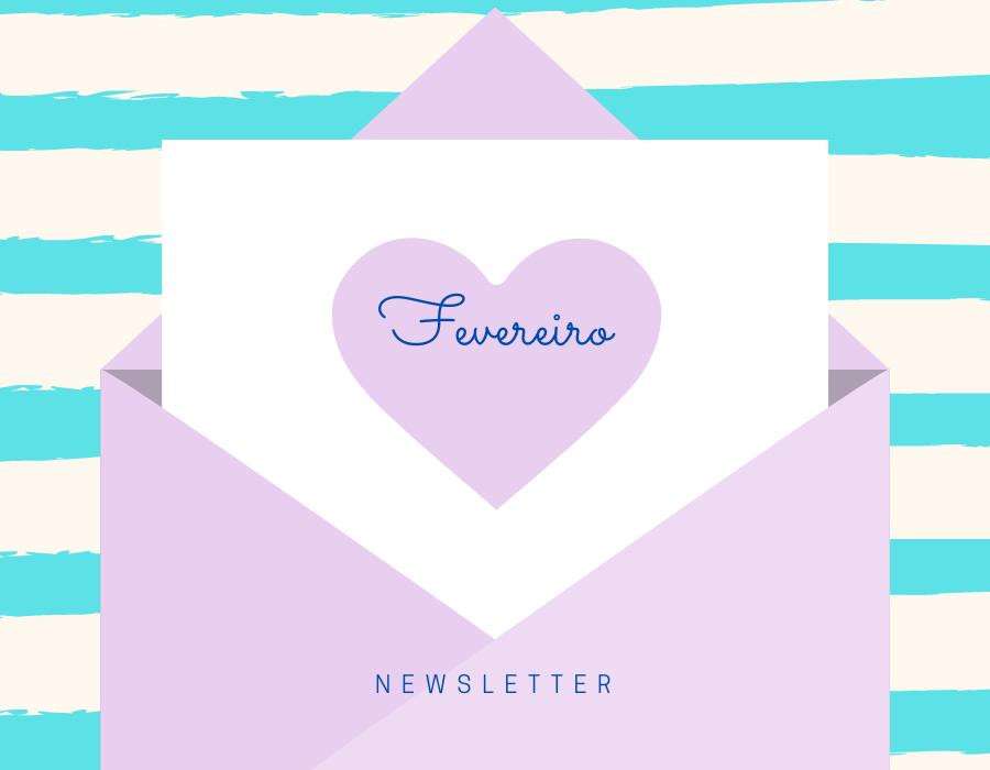 Newsletter de Fevereiro